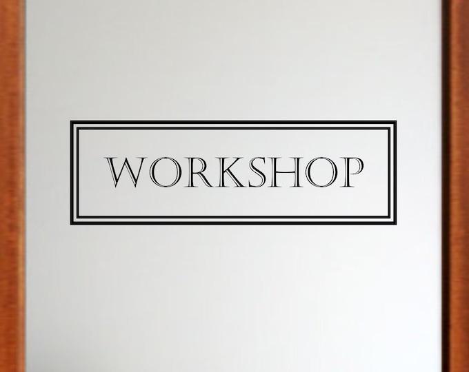 Workshop Decal *Choose Size & Color* Workshop Door Decal | Vinyl Lettering Text Workshop Sign Door Sticker Wall Decal Workshop Sticker