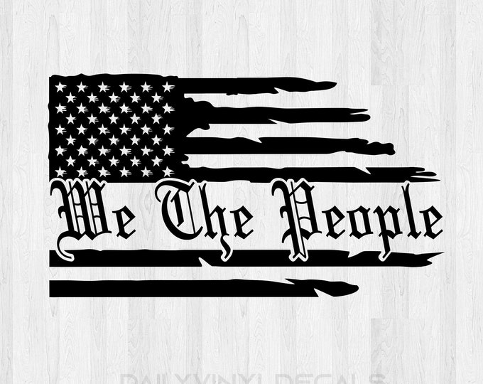 We the people sticker We the people decal - American Flag Decal American Flag Sticker United States of American Pride Sticker America Decal