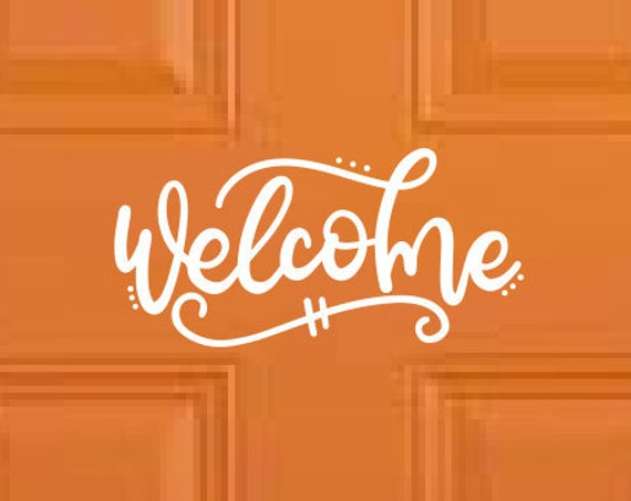 Welcome Decal Welcome Sticker Home Decor Decals - Office Decal Business Decal - Welcome Decal Door Decal - Choose Size & Color