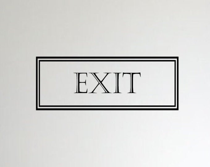 Exit Decal *Choose Size & Color* Exit Sticker - Exit Wall Decal - Vinyl Lettering Window Door Decal Entry Sign Decal