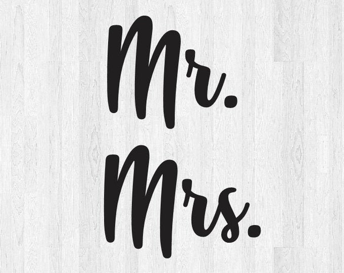 Set of 2 Decals Mr Mrs Decals - Mr Mrs Stickers - Wine Glass Cup Sticker Head Table Wedding Decor Personalization Yeti Sticker Etc.