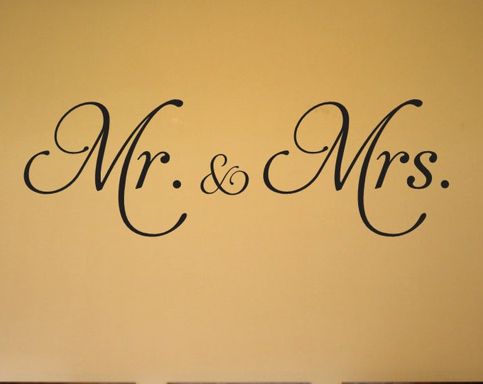 Mr and Mrs Decal - Mr & Mrs Wall Decal - Home Decor Vinyl Decals - Mr and Mrs Wall Decor - Wedding Decal Wedding Sign