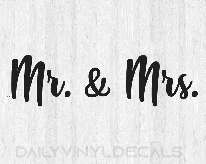 Mr and Mrs Decal - Mr and Mrs Sticker - Mr and Mrs Vinyl Decal - Wedding Decal Wedding Sticker Decor