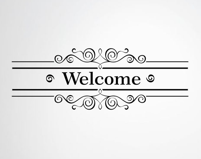 Welcome Vinyl Decal - Welcome Vinyl Wall Decal - Office Business or Home Decor Wall Decals - Apply to any clean smooth surface!