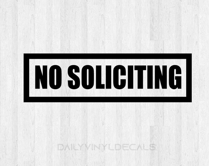 No Soliciting Decal No Soliciting Sticker - No Soliciting Sign Decal Storefront Decal Door Decal Window Decal