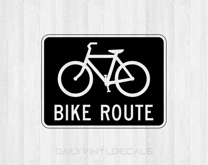 Bike Route Decal Bike Route Sticker *Choose Size & Color* Bike Route Sign Decal - Cyclist awareness Bicycle Route Decal Bicycle sticker