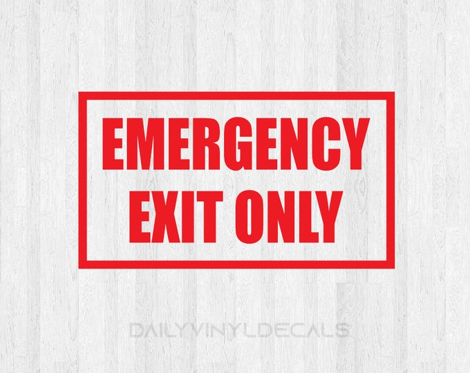 Emergency Exit Only Decal Emergency Exit Sign Decal - Exit Decal Exit Sign Store Decal Door Decal Window Decal Business Building Sign