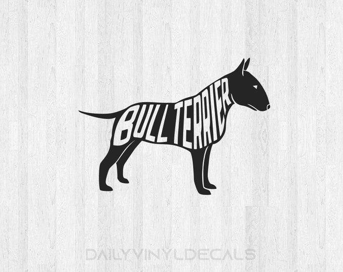 Bull Terrier Decal *Choose Size & Color* Bull Terrier Sticker Dog Decal Dog Sticker - K9 Animals Pet Decals Pet Stickers Bull Terrier Breed