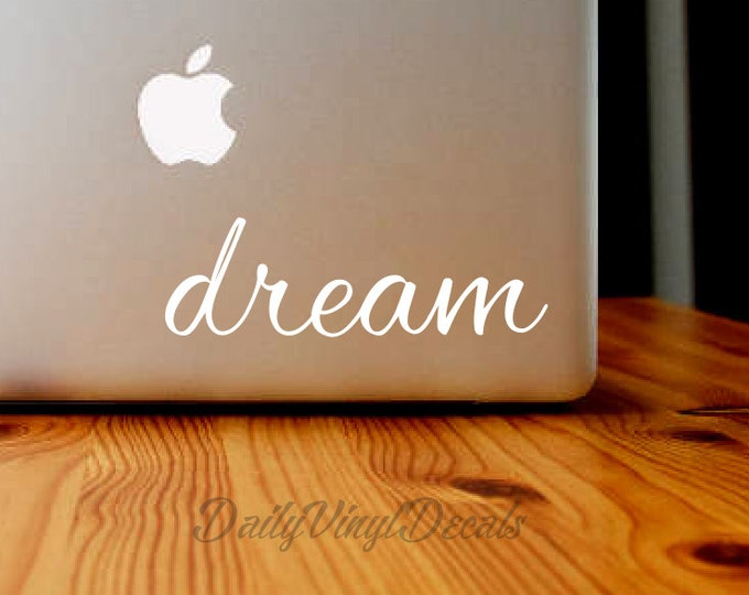 dream - Vinyl Decal - Macbook Decal - Laptop Sticker *Choose Size & Color* Vinyl Sticker - dream Car Decal - Vinyl Skins Lettering Decal