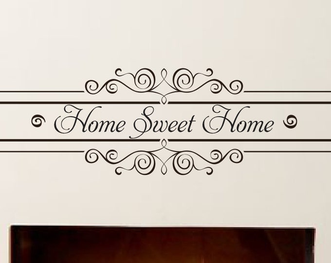"Home Sweet Home Vinyl Wall Decal *Choose Custom Size & Color* Home Decor Decals ""Home Sweet Home"" Quote Saying - Removable Wall Decals"