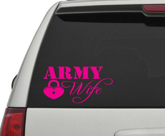 Army Wife Vinyl Decal *Choose Size & Color* Army Wife Vinyl Sticker - Car Truck SUV Window Decals - Military Support Our Troops US Army