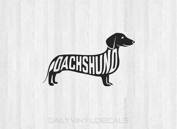 Dachshund Decal *Choose Size & Color* Dachshund Sticker Dog Decal Dog Sticker - K9 Animals Pet Decals Pet Stickers Dachshund Breed