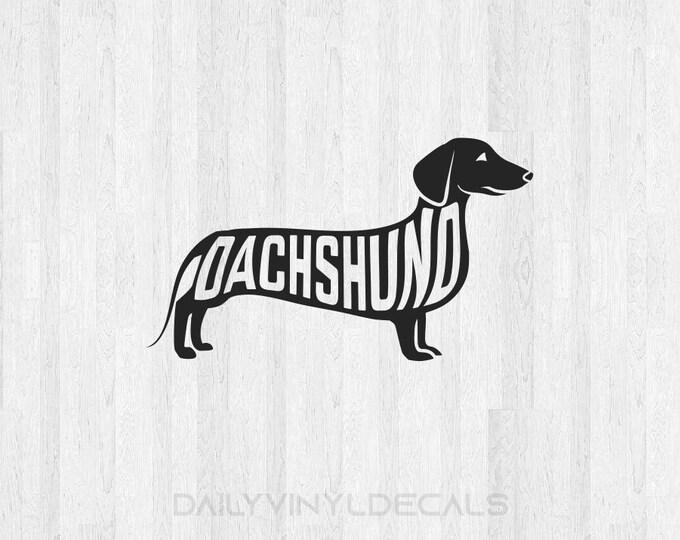 Dachshund Decal *Choose Size & Color* Dachshund Sticker Dog Decal Dog Sticker - K9 Animals Pet Decals Pet Stickers Dachshund Breed
