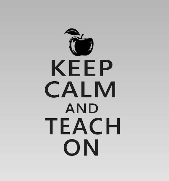 Keep Calm and Teach On Decal *Choose size & color* Keep Calm Chive Quote Sticker - Teacher Vinyl Decal - Keep Calm and Teach On Sticker