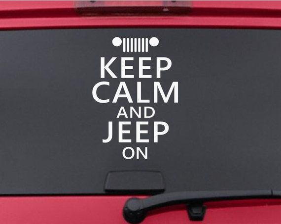 Keep Calm and Jeep On Decal *Choose Size & Color* Chive Quote Vinyl Sticker - Keep Calm Sticker - Keep Calm Decals - Jeep - Namaste