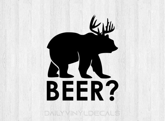 Beer Decal Beer Sticker - Funny Beer Bear Deer Decal - Funny Decals Funny Stickers - Beer? Deer Decal Bear Decal - Animal Decals
