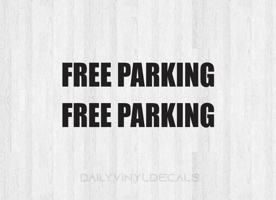 Set of 2 Free Parking Decals Free Parking Stickers - 2 Pack - Free Parking Lettering Free Parking Sign - Parking Lot Sign