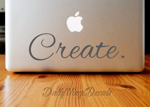 Create. - Vinyl Decal - Macbook Decal - Laptop Sticker *Choose Size & Color* Vinyl Sticker - Create. Car Decal - Vinyl Skins Lettering Decal