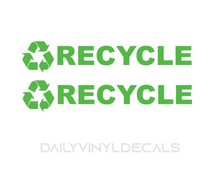 Set of 2 Recycle Decals - Recycle Stickers - Apply to Recycling Can - Recycle Symbol & Lettering Vinyl Decals - Recycle Sign Label Decal