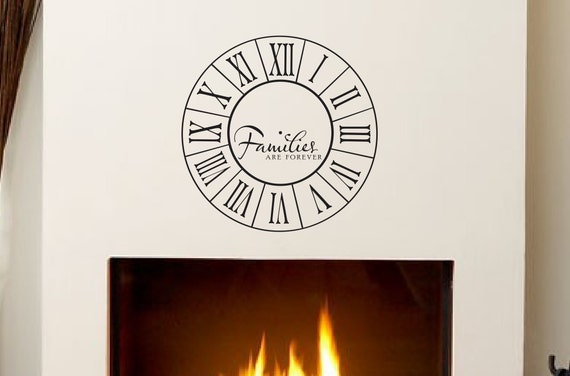 Families Are Forever Clock Decal - Home Decor Vinyl Wall Decals - Wall Clock Roman Numerals Family Wall Decal Wall Decor - Family Quote