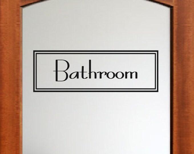 Bathroom Decal Bathroom Wall Decal - Bathroom Sign Bathroom Lettering Decal Text Window Door Bathroom Vinyl Decal etc. Home Decor Decal