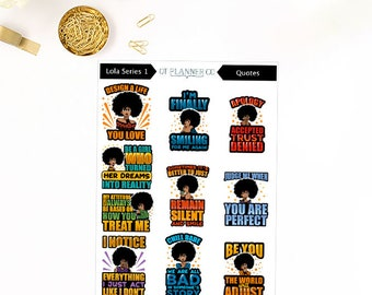 Lola Series 1 Quotes Collection, Planner Stickers, African American, Culture, Fashion Girls, Black Woman, Diversity