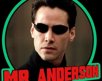 """90's Keanu Reeves Classic The Matrix Neo """"Mr. Anderson"""" custom tee Any Size Any Color"""