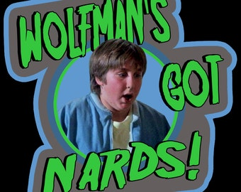 """80's Family Horror Classic The Monster Squad Horace """"Wolfman's Got Nards!"""" custom tee Any Size Any Color"""