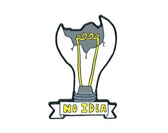 No Idea Lightbulb Pin