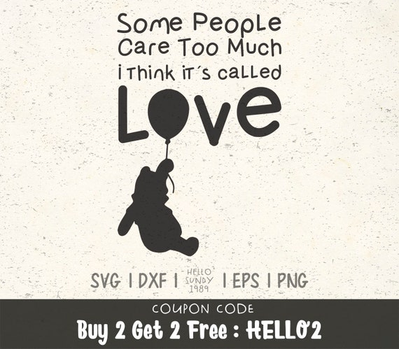 Some People Care Too Much Svg Winnie The Pooh Quote Clipart Etsy