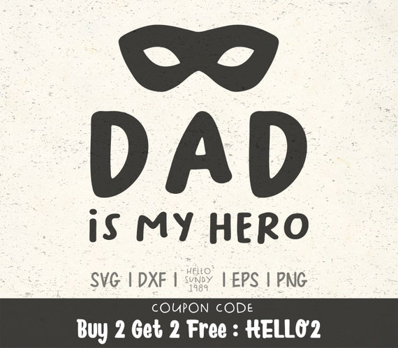 Dad Is My Hero Svg Father S Day Clipart Svg Files For Etsy