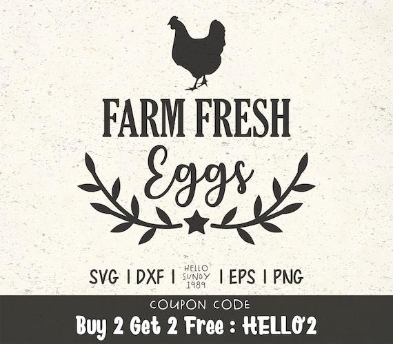 Farm Fresh Eggs Svg Farmhouse Sayings Quote Clipart Svg Files Etsy
