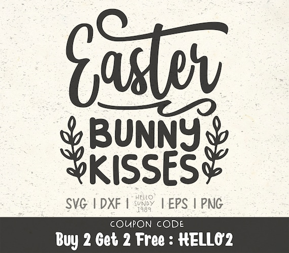 Easter Bunny Kisses Svg Funny Easter Quote Clipart Svg Files For Cricut Svg Files For Silhouette Svg File For Cut By Hellosundy1989 Catch My Party