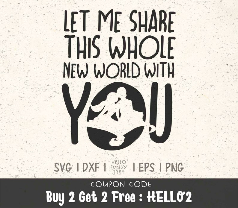 Let Me Share This Whole New World With You svg Disney Aladdin Quote Clipart  SVG Files for Cricut, SVG Files for Silhouette, SVG file for cut