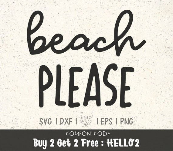 Beach Please svg Summer svg Beach svg Clipart SVG Files for