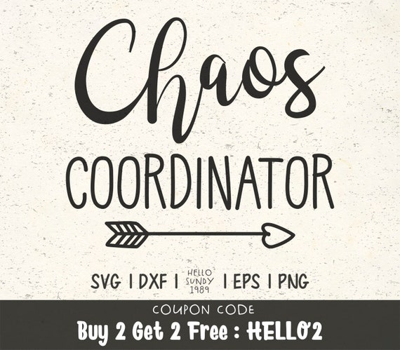 Chaos Coordinator Svg Sayings Quote Clipart Svg Files For Etsy
