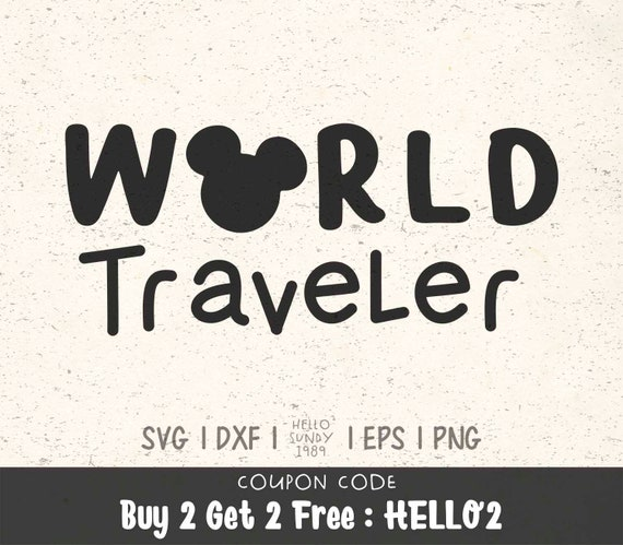 World Traveler Svg Disney Mickey Quote Clipart Svg Files For Etsy