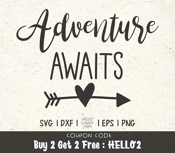 Adventure Awaits Svg Adventure Arrow Outdoors Camping Quote Etsy