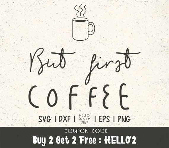 But First Coffee Svg Coffee Mug Clipart Svg Files For Cricut Etsy