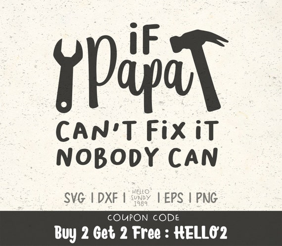 If Papa Can T Fix It Nobody Can Clipart Father S Day Etsy