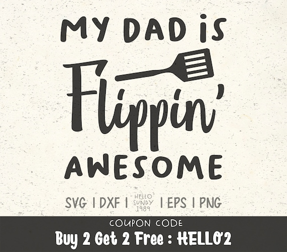 My Dad Is Flippin Awesome Svg Father S Day Clipart Etsy