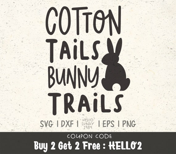 Easter Svg Cotton Tails Bunny Trails Svg Clipart Svg Files For Etsy