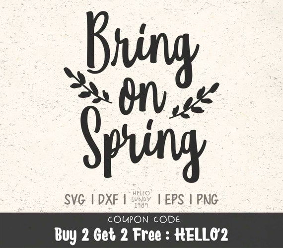 Bring On Spring Svg Spring Easter Svg Clipart Svg Files For Etsy