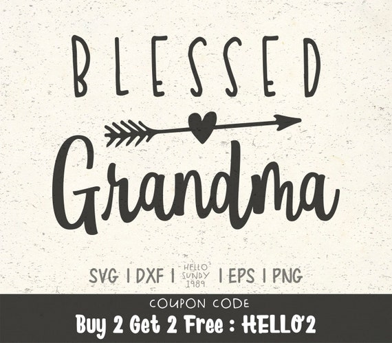 Free Birthday presents for grandma grandmas mothers day gifts mothers day signs grandma birthday mothers day crafts diy birthday mother day gifts mom gifts father birthday. Blessed Grandma Svg Grandma Mother S Day Mom Life Quote Clipart Svg Files For Cricut Svg Files For Silhouette Svg File For Cut By Hellosundy1989 Catch My Party SVG, PNG, EPS, DXF File