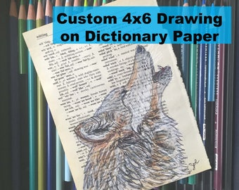 Custom 4x6 Drawing on Dictionary Page, Book Page, Gift