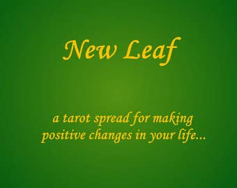 New Leaf: Making Positive Changes, 12 card spread