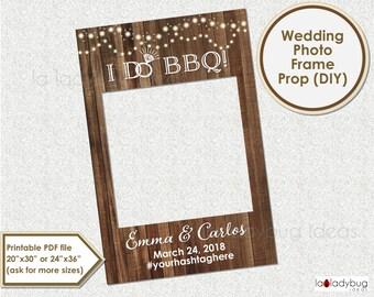 Rustic wedding photo frame prop. Wedding photo prop. DIY PDF Printable file. I Do BBQ wedding frame prop. Rustic frame for selfie station.