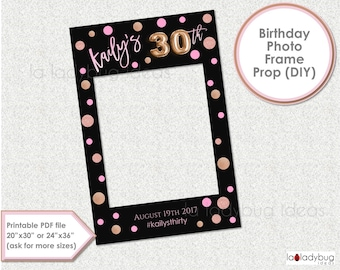 30th birthday photo prop. Birthday photo frame prop. DIY PDF Printable file. Rose Gold foil balloon birthday frame prop for selfie station