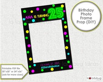 Neon birthday party photo frame prop. Glow in dark Birthday photo prop. DIY PDF Printable file. Neon birthday frame prop selfie station.
