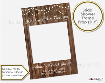 Rustic Bridal shower photo frame prop. Wedding photo prop. DIY PDF Printable file. Custom bachelorette prop for selfie station.